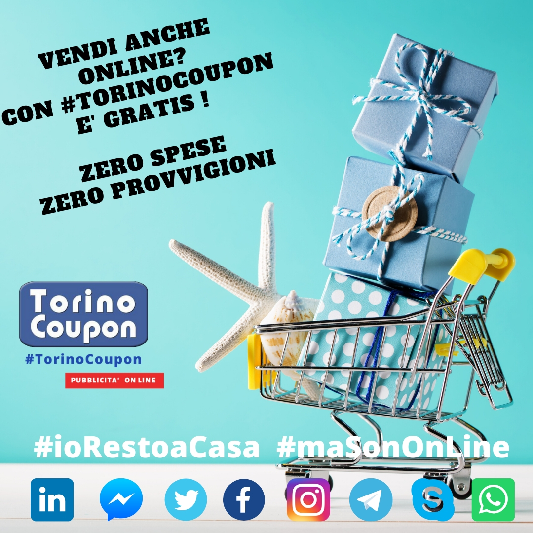 Vendi online? Con #TorinoCoupon è gratis, senza alcuna provvigione! ALL INCLUSIVE - 1 -