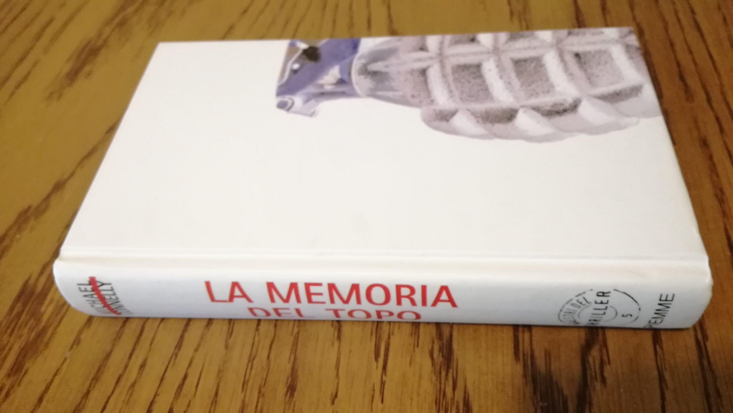 """""""La memoria del topo"""" di Michael Connelly - 1 -"""